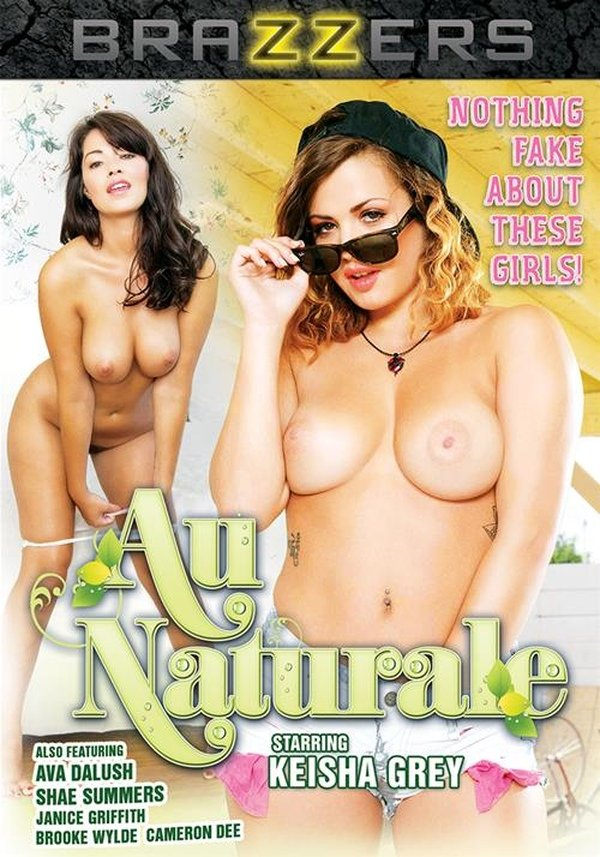 Au Naturale , filme xxx , 2015 , hd , bluray , Brazzers , Cameron Dee, Ava Dalush, Shae Summers, Keisha Grey, Janice Griffith, Brooke Wylde ,