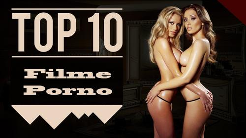 TOP 10 cele mai bune filme porno full HD . 1